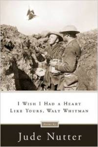 I Wish I Had a Heart Like Yours, Walt Whitman by Jude Nutter