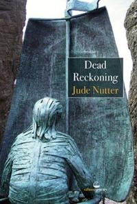 Dead Reckoning by Jude Nutter